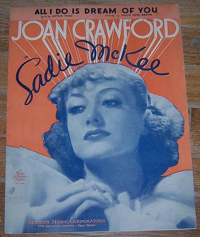 All I Do is Dream of You Starring Joan Crawford From Sadie McKee Sheet Music
