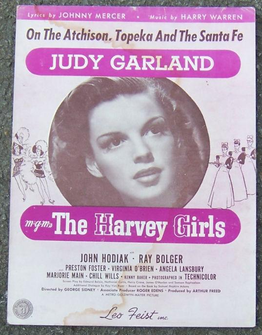On the Atchison, Topeka and the Santa Fe Sung by Judy Garland 1945 Sheet Music