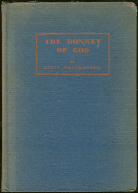 Donkey of God by Louis Untermeyer 1932 Novel