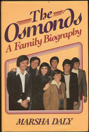 The Osmonds A Family Biography by Marsha Daly 1983 1st