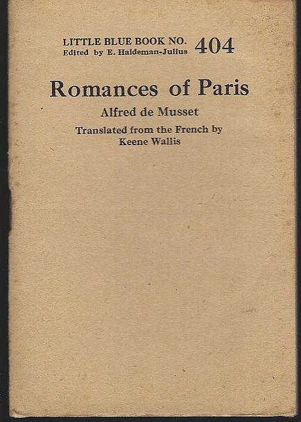 Romances of Paris by Alfred De Musset Little Blue Book #404 Haldeman-Julius
