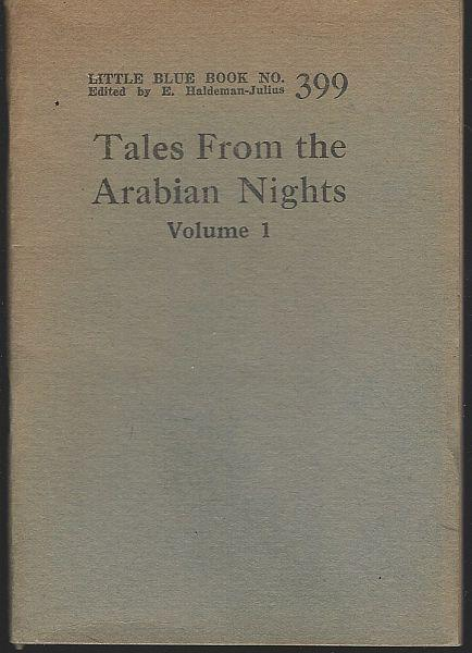 Tales from the Arabian Nights edited by E. Haldeman-Julius Little Blue Book #399