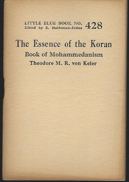 Essence of the Koran Book of Mohammedanism Little Blue Book #428 Haldeman