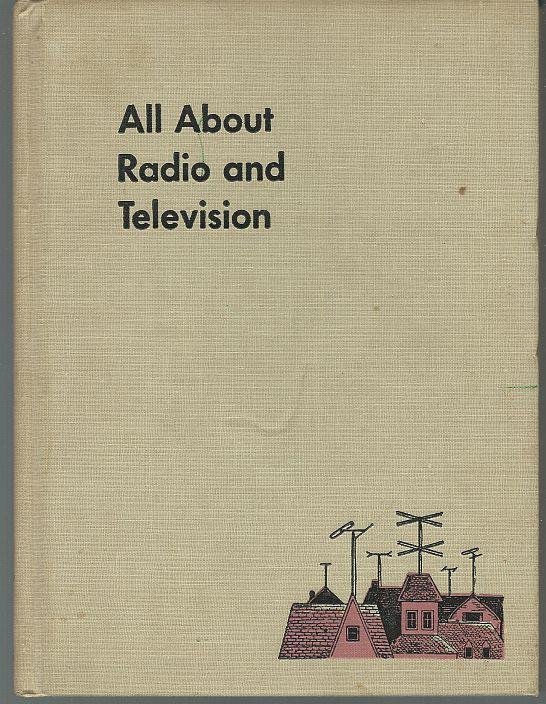 All About Radio and Television by Jack Gould Illustrated by Bette Davis 1958 #2