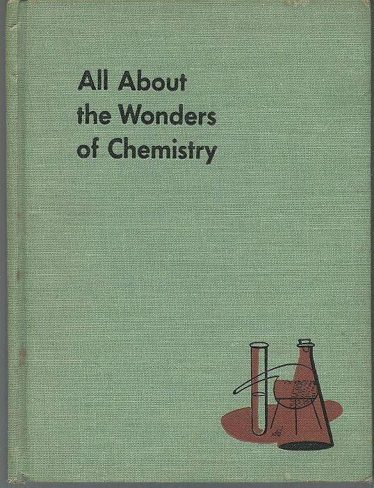 All About the Wonders of Chemistry by Ira Freeman 1954 Series #9 Illustrated