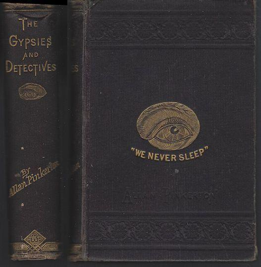 Gypsies and the Detectives by Allan Pinkerton Detective Stories #10 1881 Illus