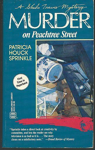 Murder on Peachtree Street by Patricia Houck Sprinkle Sheila Travis Cozy Mystery