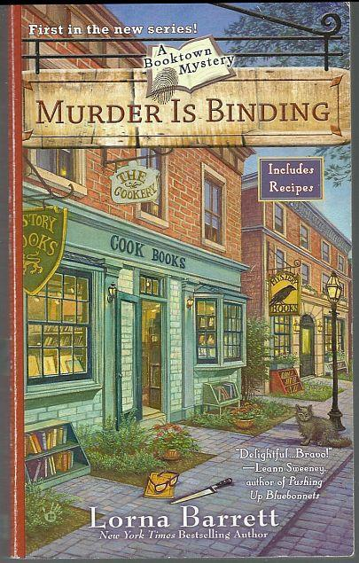 Murder Is Binding by Lorna Barrett A Booktown Cozy Mystery #1 2008