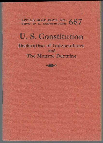 U.S. Constitution Declaration of Independence Monroe Doctrine Blue Book #687