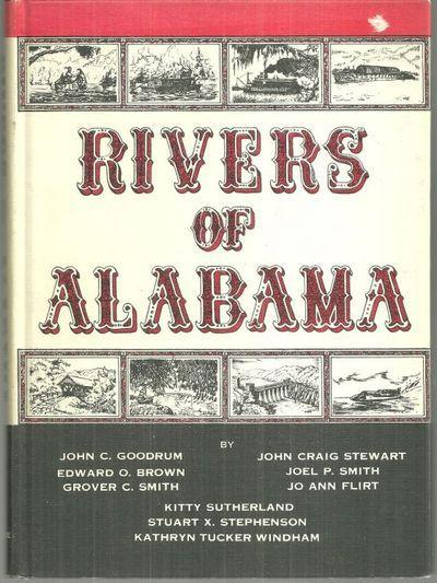 Rivers of Alabama an Anthology by John Goodrum and Others Illustrated Jack Hood