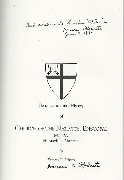 Sesquicentennial History Church of the Nativity Episcopal 1843-1993 Huntsville