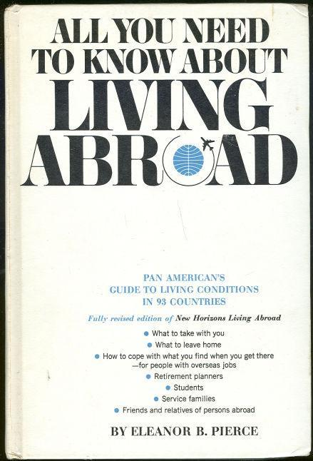 All You Need to Know About Living Abroad Pan American's Guide 1968 Illustrated