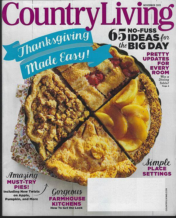 Country Living Magazine November 2015 Thanksgiving/Pie/Holiday Tables/Tennessee