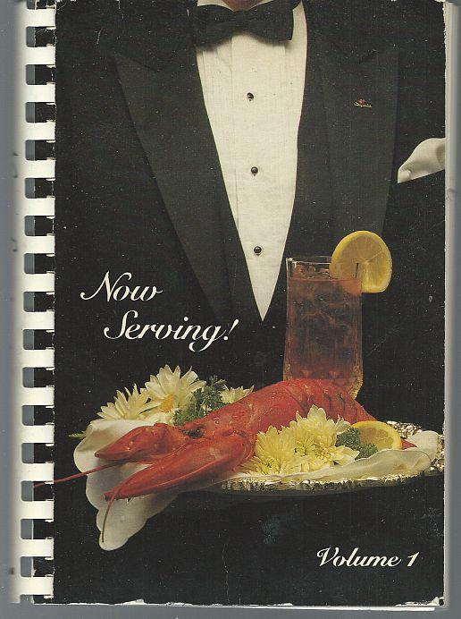 Now Serving Volume One 1985 Recipes by Civitan, Nashville, Tennessee Cookbook