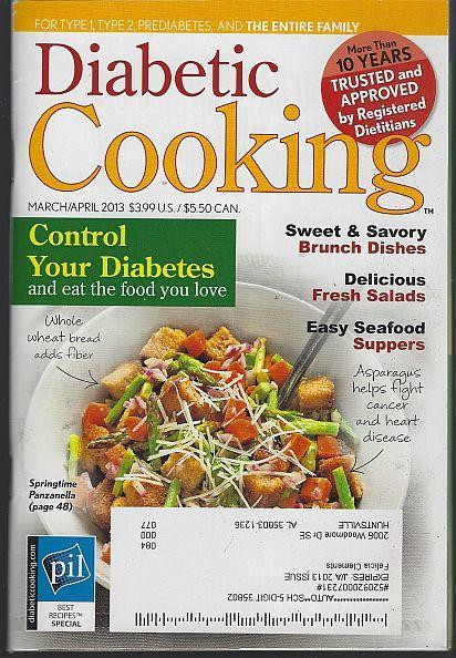 Diabetic Cooking Magazine March/April 2013  Brunch Bliss/Bread Basket/Salads