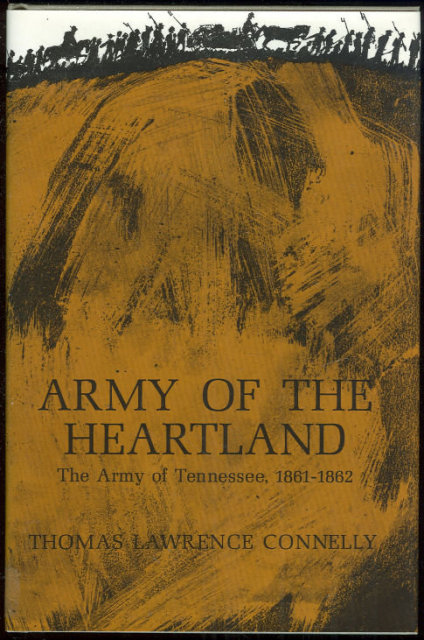Army of the Heartland Army of Tennessee 1861-1862