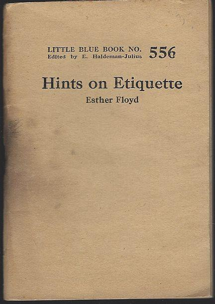 Hints on Etiquette by Ester Floyd Little Blue Book #556 Haldeman-Julius