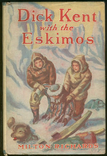 Dick Kent with the Eskimos by Milton Richards #3 w/DJ