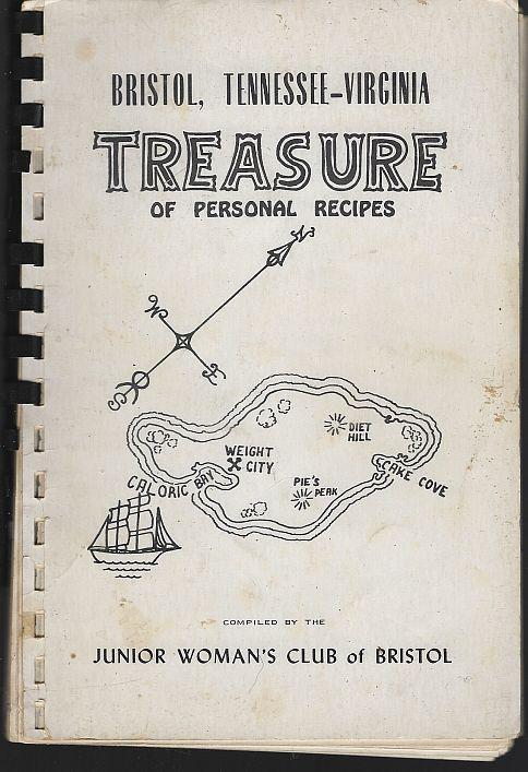 Junior Women's Club Bristol Tennessee-Virginia Treasure of Personal Recipes 1963