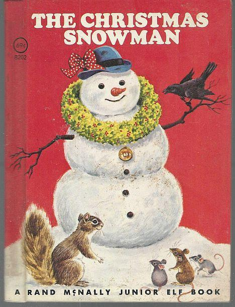 Christmas Snowman by Diane Sherman Illustrated by Sharon Kane Junior Elf Book