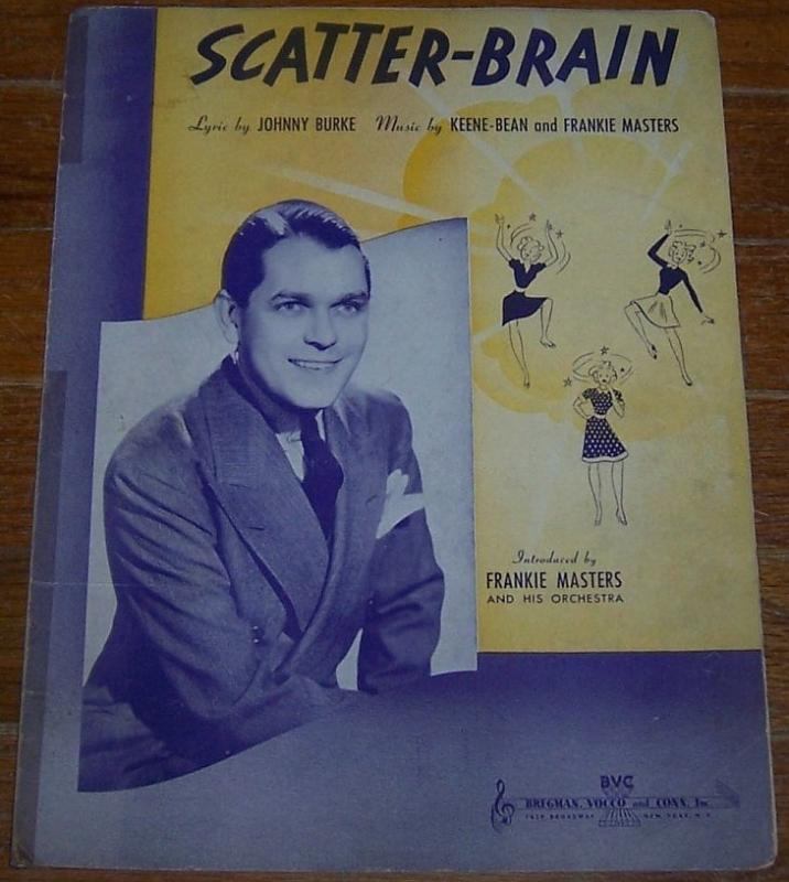 Scatter-Brain Introduced by Frankie Masters and His Orchestra 1939 Sheet Music