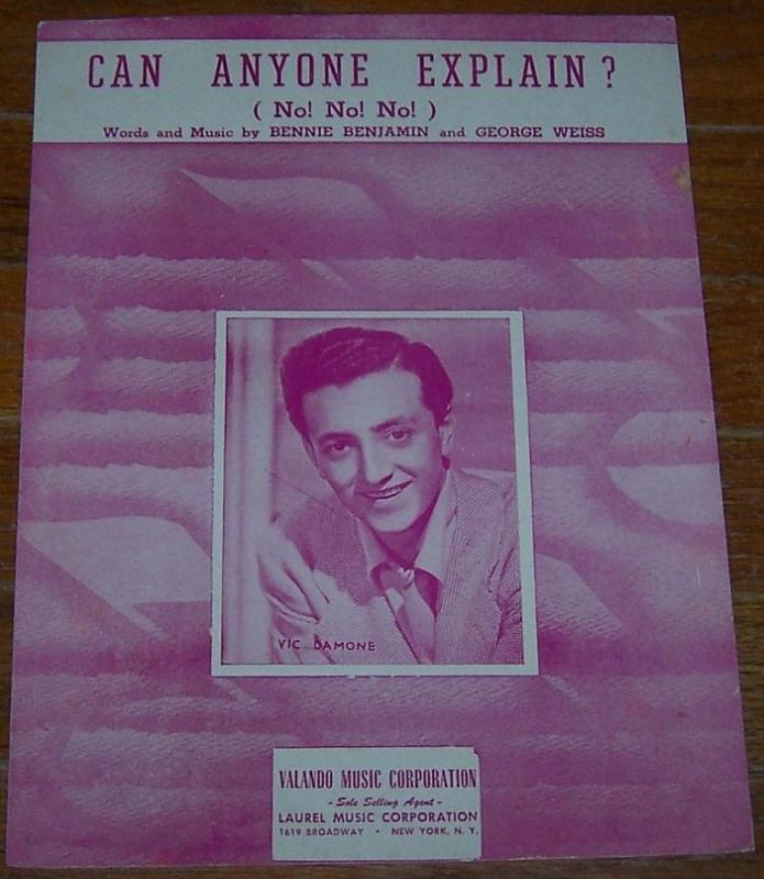 Can Anyone Explain (No! No! No! ) Sung by Vic Damone 1950 Sheet Music