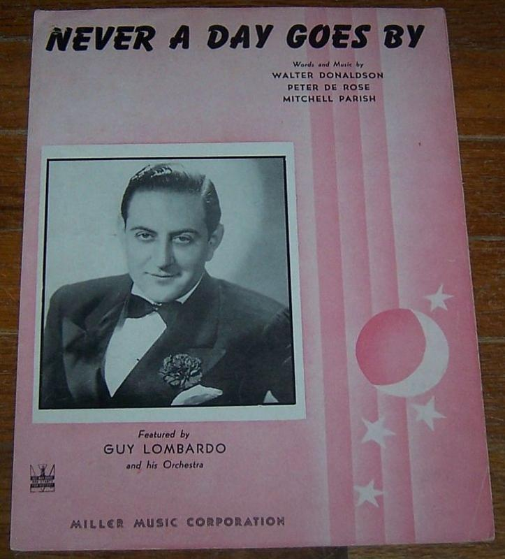 Never a Day Goes By Featured by Guy Lombardo and His Orchestra 1943 Sheet Music