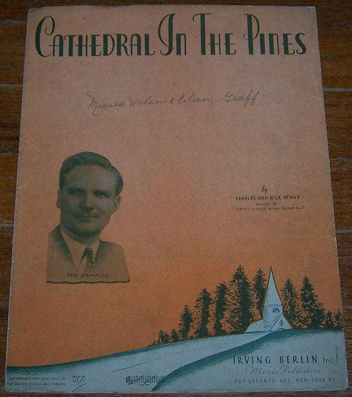 Cathedral in the Pines Sung by Ted Gamage 1938 Sheet Music