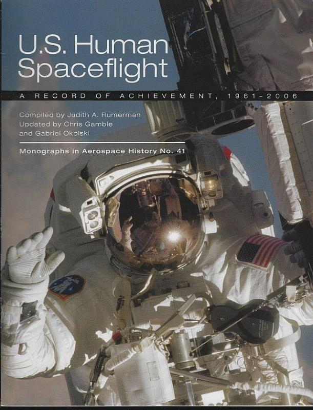 U.S. Human Spaceflight a Record of Achievement, 1961-2006 by Judith Rumerman