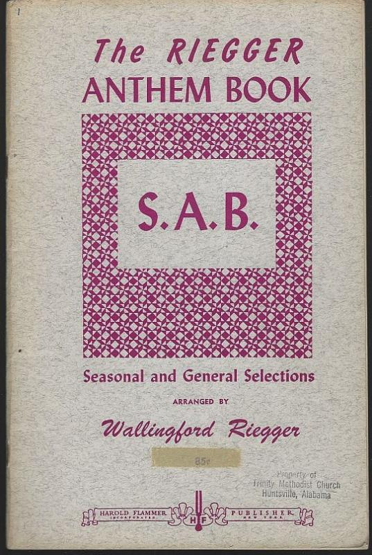 Riegger Anthem Book Seasonal and General Selections by Wallingford Riegger 1956