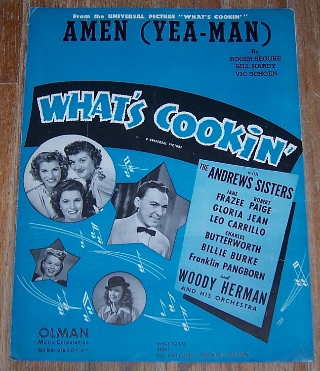 Amen (Yea Man) From What's Cooking starring The Andrews Sisters 1942 Sheet Music