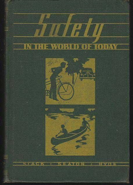 Safety in the World of Today by Robert Stack 1948 Illustrated School Book