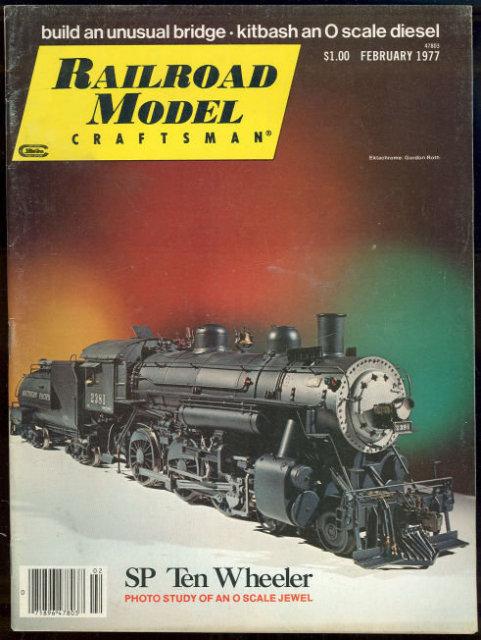 Railroad Model Craftsman Magazine February 1977