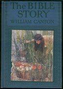 Bible Story by William Canton Color Illustrations