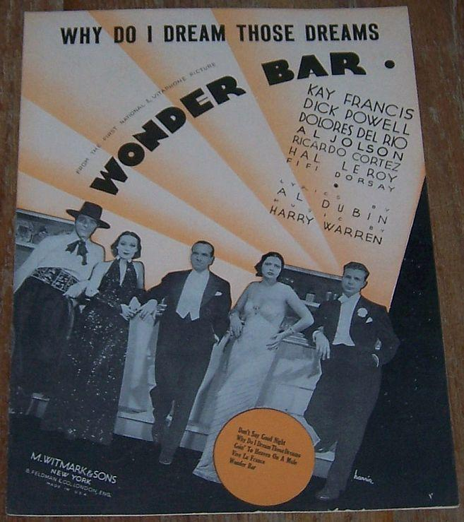 Why Do I Dream Those Dreams From The Movie Wonder Bar Kay Francis Dick Powell