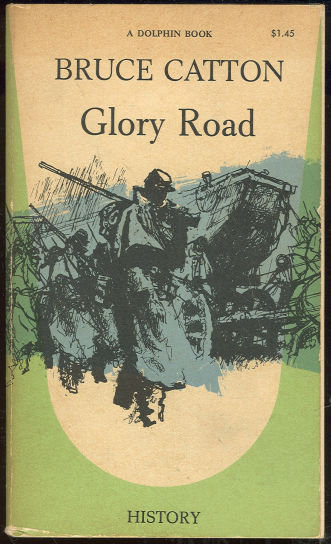 Glory Road by Bruce Catton Army of the  Potomac #2 1961