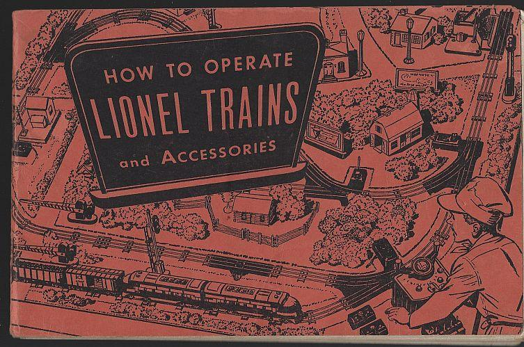 How to Operate Lionel Trains and Accessories 1953 Illustrated Instruction Book