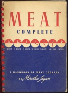 Meat Complete by Martha Logan 1943 Swift And Company
