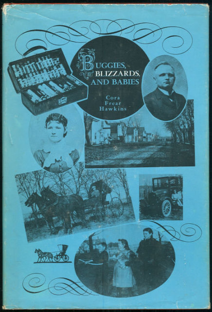 Buggies, Blizzards and Babies by Cora Hawkins 1971 1st