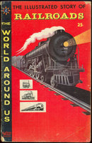 Illustrated Story of Railroads: #4 December 1958