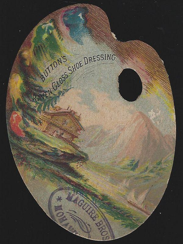 Victorian Artist Palette Die Cut Button's Shoe Dressing Trade Card w/ Landscape