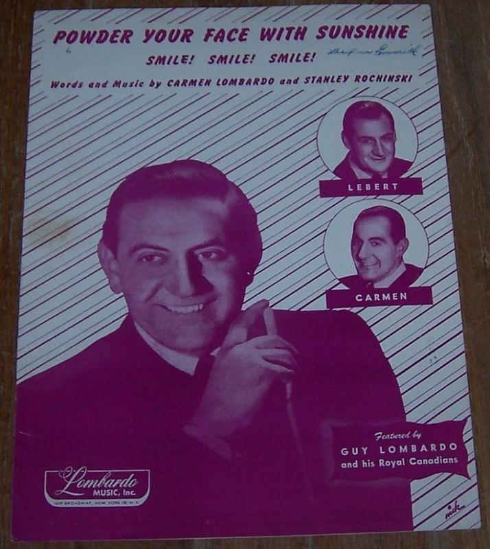 Powder Your Face with Sunshine Smile Smile Smile Guy Lombardo 1948 Sheet Music