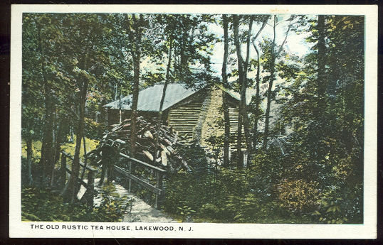 Postcard of Old Rustic Tea House, Lakewood, New Jersey