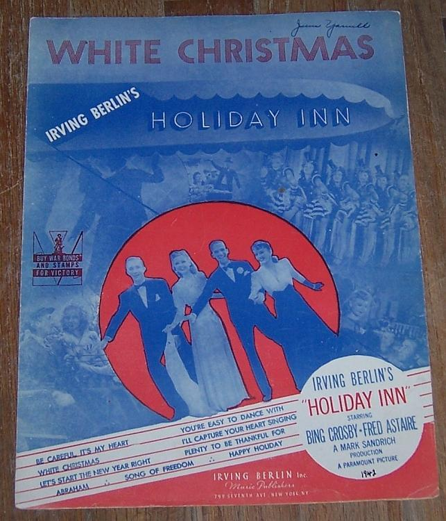 White Christmas From Holiday Inn Irving Berlin Bing Crosby/Fred Astaire Music