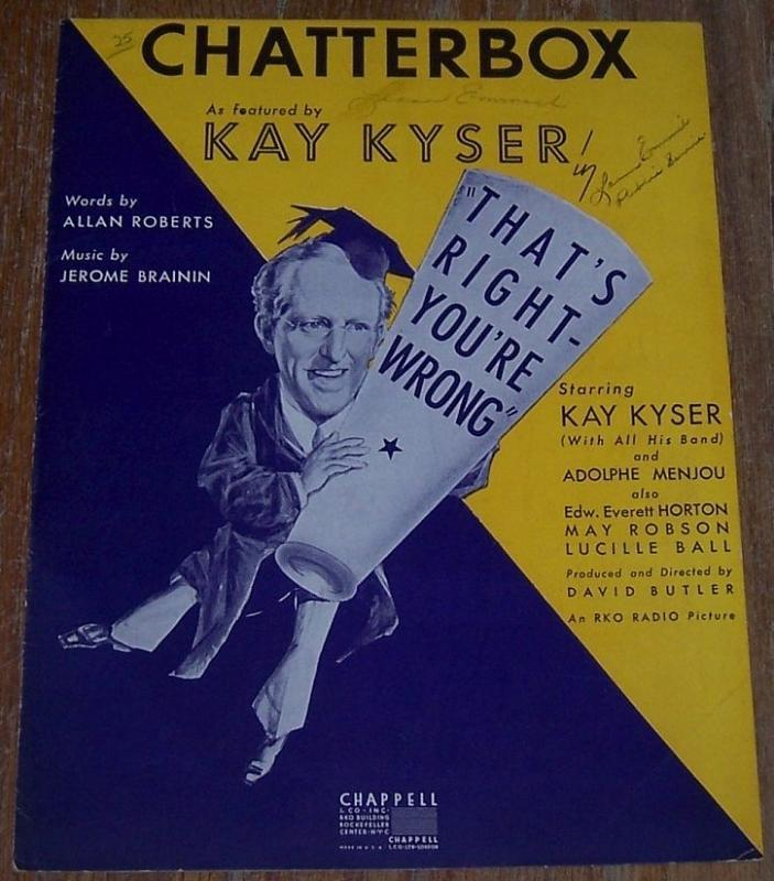 Chatterbox Featured by Kay Kyser Adolphe Menjou, Lucille Ball 1939 Sheet Music