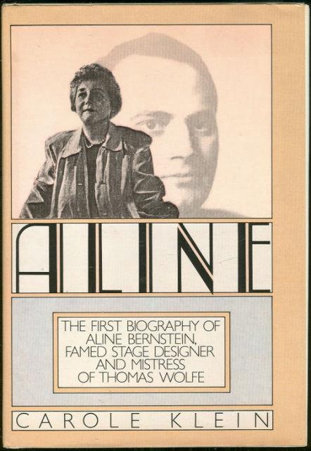 Aline Bernstein by Carole Klein 1979 1st edition with Dust Jacket
