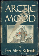 Arctic Mood by Eva Alvey Richards Arctic Adventure 1949