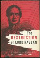 Destruction of Lord Raglan Crimean War 1961 1st ed DJ