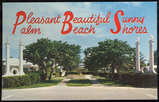 Postcard of Entrance to Palm Beach Shores, Florida