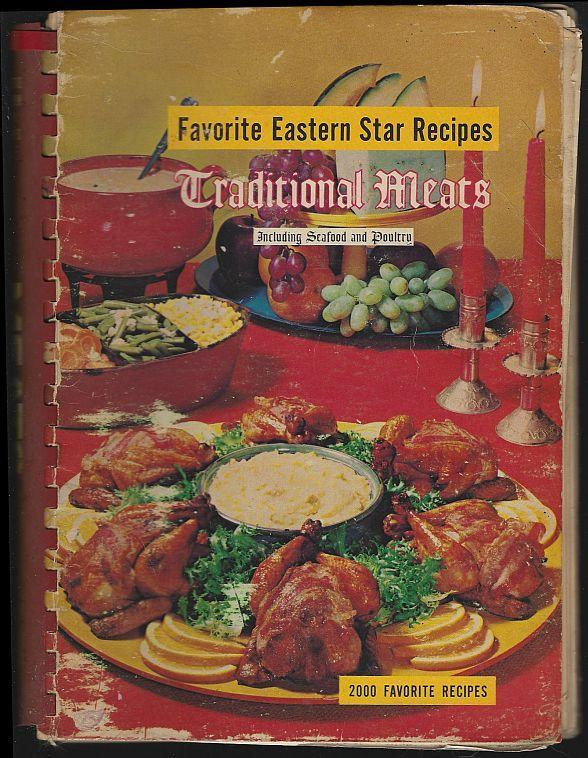 Traditional Meats Including Seafood and Poultry Favorite Eastern Star Recipes